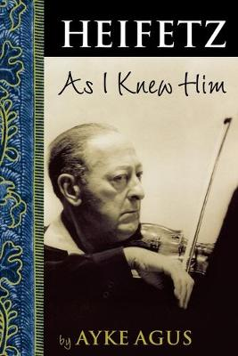 Heifetz as I Knew Him (Paperback)