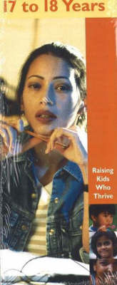 17 to 18 Years - Raising Kids Who Thrive! S. (Paperback)