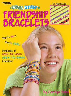 Cool Stuff: Friendship Bracelets (Paperback)