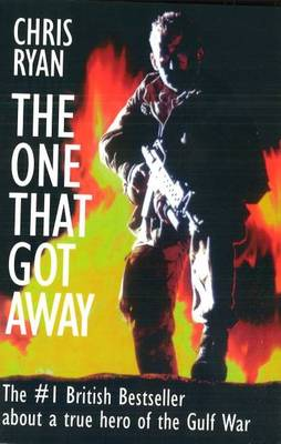 The One That Got Away: My SAS Mission Behind Enemy Lines (Paperback)