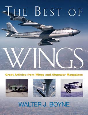 "The Best of ""Wings"" Magazine: v.1 (Paperback)"