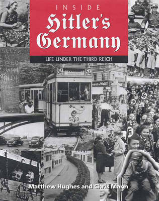 Inside Hitler's Germany: Life Under the Third Reich - Photographic Histories (Paperback)