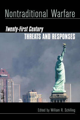 Nontraditional Warfare: Twenty-First Century Threats and Responses (Paperback)