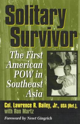 Solitary Survivor: The First American POW in Southeast Asia (Paperback)