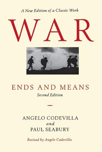 War: Ends and Means, Second Edition (Paperback)