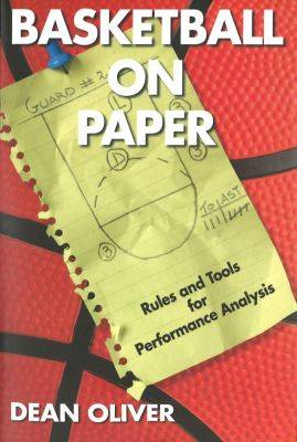 Basketball on Paper: Rules and Tools for Performance Analysis (Paperback)
