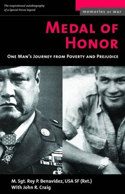 Medal of Honor: One Man's Journey from Poverty and Prejudice - Memories of War (Paperback)