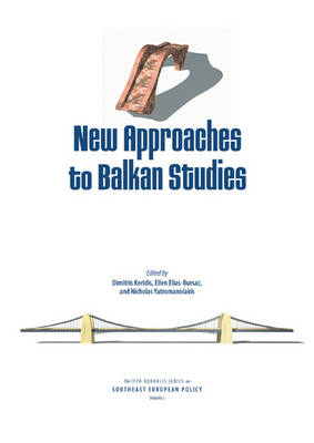 New Approaches to Balkan Studies (Paperback)