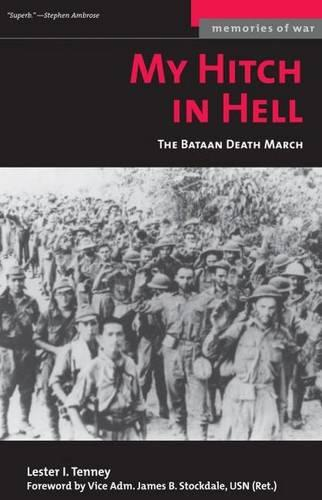 My Hitch in Hell: The Bataan Death March - Memories of War (Paperback)