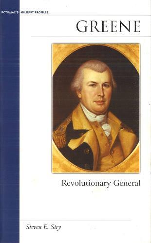 Greene: Revolutionary General - Military Profiles (Hardback)