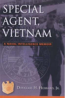 Special Agent, Vietnam: A Naval Intelligence Memoir (Hardback)