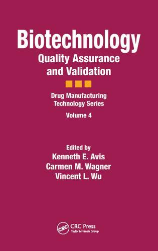 Biotechnology: Quality Assurance and Validation (Hardback)