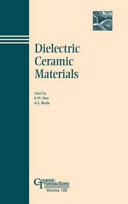 Dielectric Ceramic Materials - Ceramic Transactions v. 100 (Hardback)