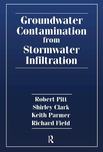 Groundwater Contamination from Stormwater Infiltration (Hardback)