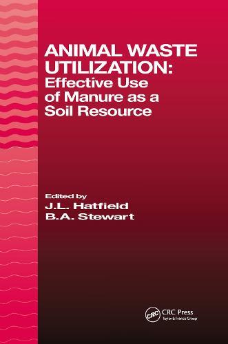 Animal Waste Utilization: Effective Use of Manure as a Soil Resource (Hardback)