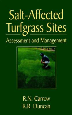 Salt-Affected Turfgrass Sites: Assessment and Management (Hardback)