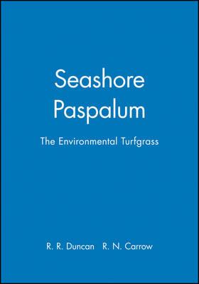 Seashore Paspalum: The Environmental Turfgrass (Hardback)