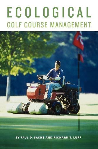 Ecological Golf Course Management (Hardback)