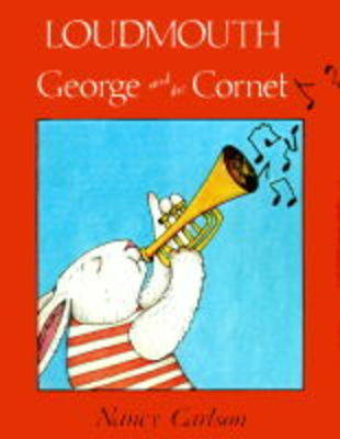 Loudmouth George And The Cornet (Paperback)