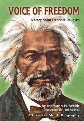 Voice Of Freedom: A Story About Frederick Douglass (Paperback)