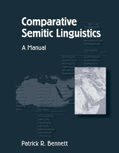 Comparative Semitic Linguistics: A Manual (Paperback)