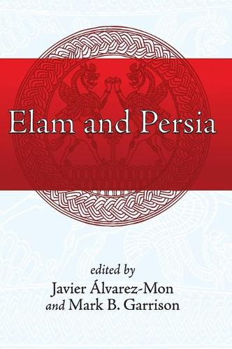 Elam and Persia (Hardback)