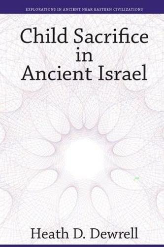 Child Sacrifice in Ancient Israel (Hardback)