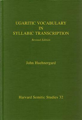 Ugaritic Vocabulary in Syllabic Transcription (Hardback)