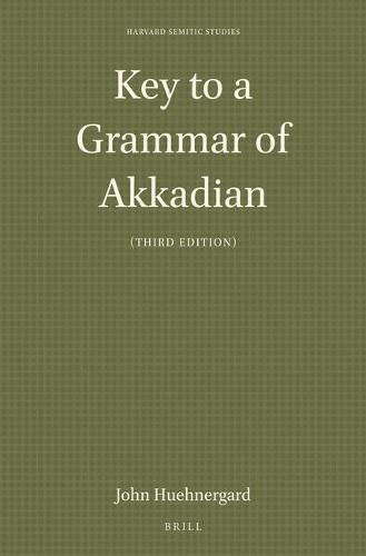 Key to a Grammar of Akkadian (Third Edition) - Harvard Semitic Studies 46 (Paperback)