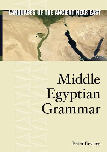 Middle Egyptian - Languages of the Ancient Near East 9 (Hardback)