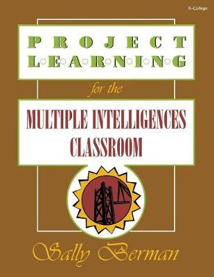 Project Learning for the Multiple Intelligences Classroom (Paperback)