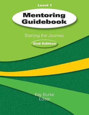 Mentoring Guidebook Level 1: Starting the Journey (Paperback)