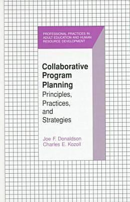 Collaborative Program Planning: Principles, Practices, and Strategies - Professional Practices S. (Hardback)