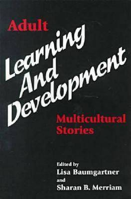 Adult Learning and Development: Multicultural Stories (Paperback)