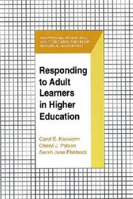 Responding to Adult Learners in Higher Education (Hardback)