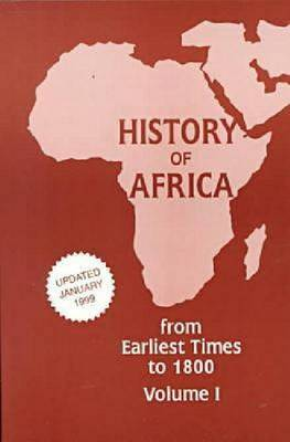 History of Africa 1; From Earliest Times to 1800 (Paperback)