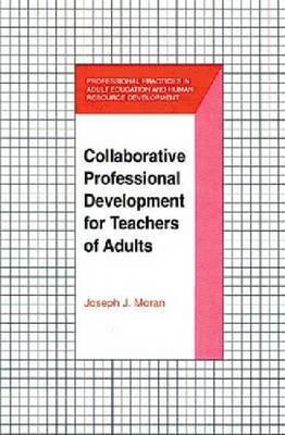 Collaborative Professional Development for Teachers of Adults (Hardback)