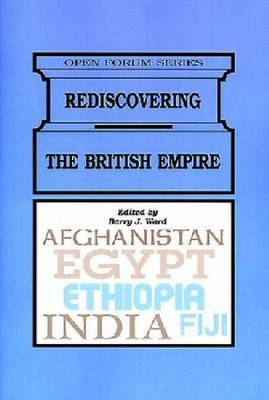 Rediscovering the British Empire (Paperback)