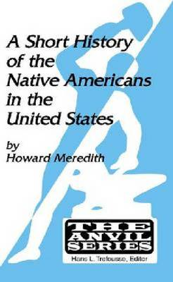 Short History of Native Americans in the United States (Paperback)