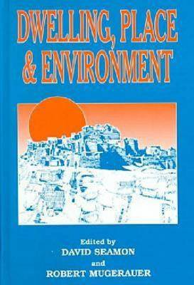 Dwelling, Place and Environment (Hardback)