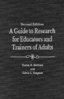 A Guide to Research for Educators and Trainers of Adults (Hardback)
