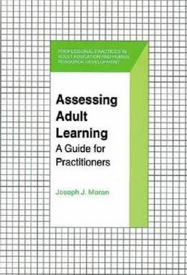 Assessing Adult Learning: a Guide for Practitioners (Paperback)