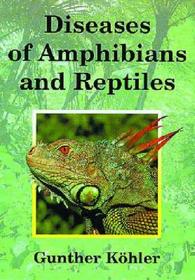 Diseases of Amphibians and Reptiles (Hardback)