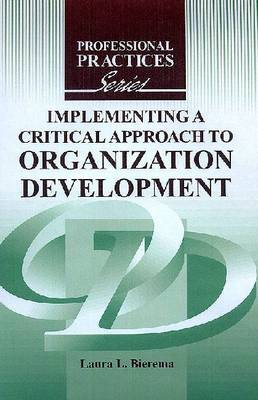 Implementing a Critical Approach to Organization Development (Paperback)