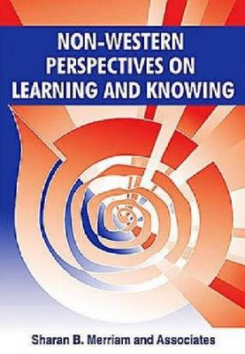 Non-Western Perspectives on Learning and Knowing (Hardback)