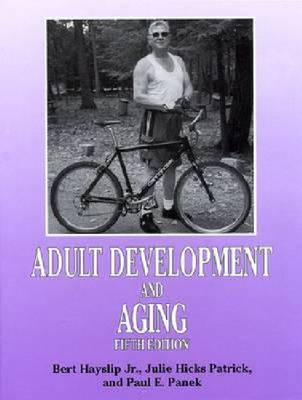 Adult Development and Aging: Fifth Edition (Hardback)