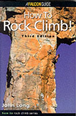 How to Rock Climb (Paperback)