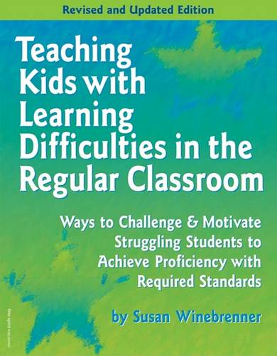 Teaching Kids with Learning Difficulties in the Regular Classroom (Paperback)