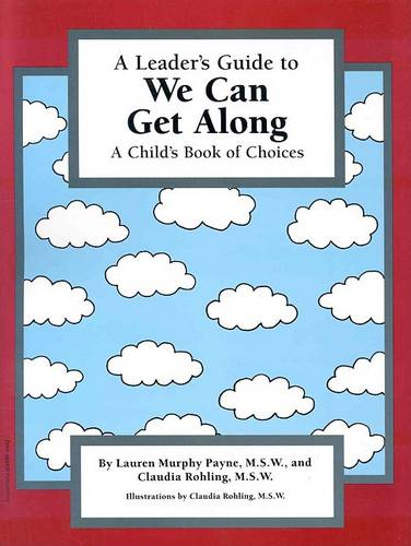 We Can Get Along: Leader's Guide: A Child's Book of Choices (Paperback)
