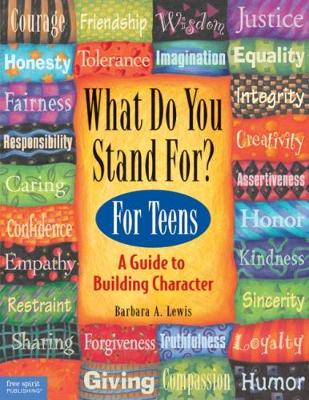 What Do You Stand for?: Kid's Guide to Building Character (Paperback)